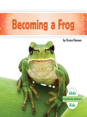 cover image of Becoming a Frog